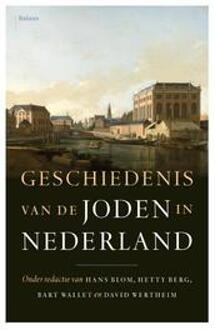 Balans, Uitgeverij Geschiedenis van de joden in Nederland - Boek Balans, Uitgeverij (9460034373)